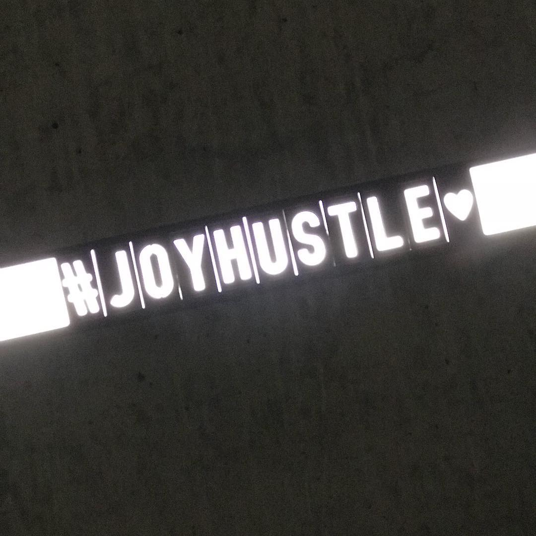 Follow your JOY but dont forget to bring your HUSTLEhellip