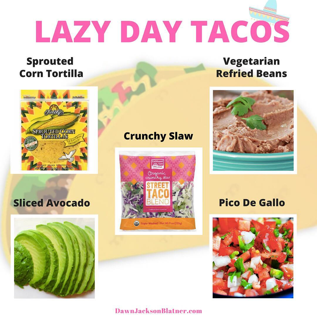 Problem I dont wanna cook Solution Lazy Tacos Todays NutritionWOW