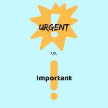 Urgent vs. Important.