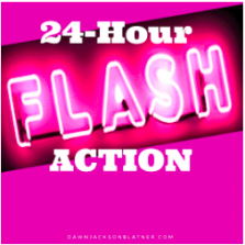 24-Hour Flash Action