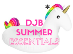DJB Summer Essentials