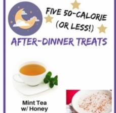 Five 50-Calorie After-Dinner Treats
