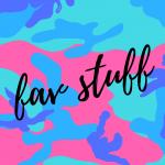 Fav Stuff