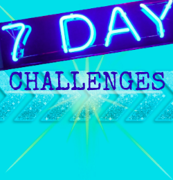 7-Day Challenges