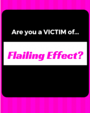 """Beware of """"Flailing Effect"""""""