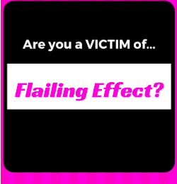 "Beware of ""Flailing Effect"""