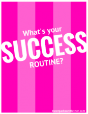 What's your Success Routine?