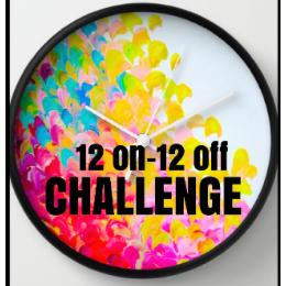12 On-12 Off Challenge