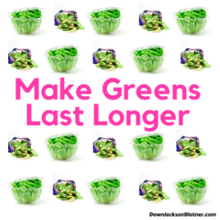 Make Your Leafy Greens Last Longer